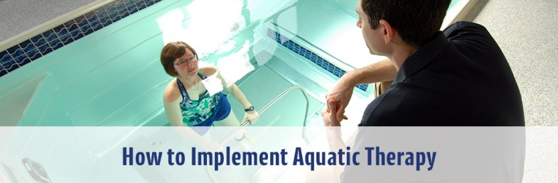 How to Implement Aquatic Therapy